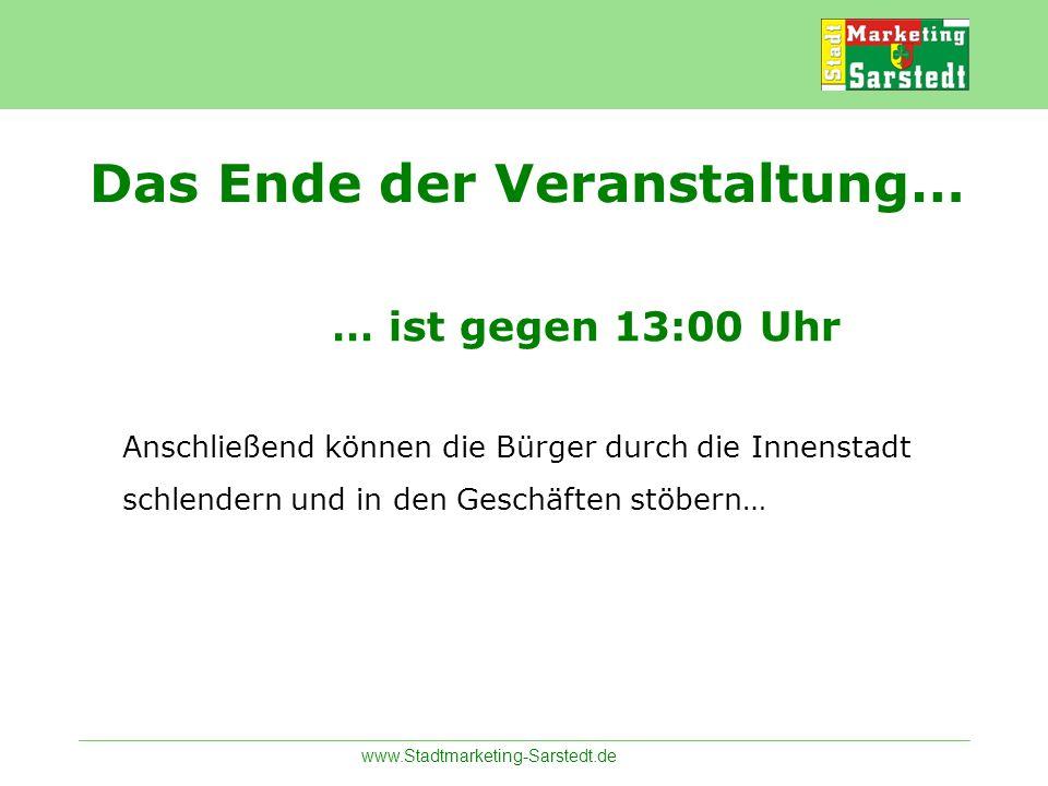 www.Stadtmarketing-Sarstedt.de … ist gegen 13:00 Uhr Anschließend können die Bürger durch die Innenstadt schlendern und in den Geschäften stöbern… Das