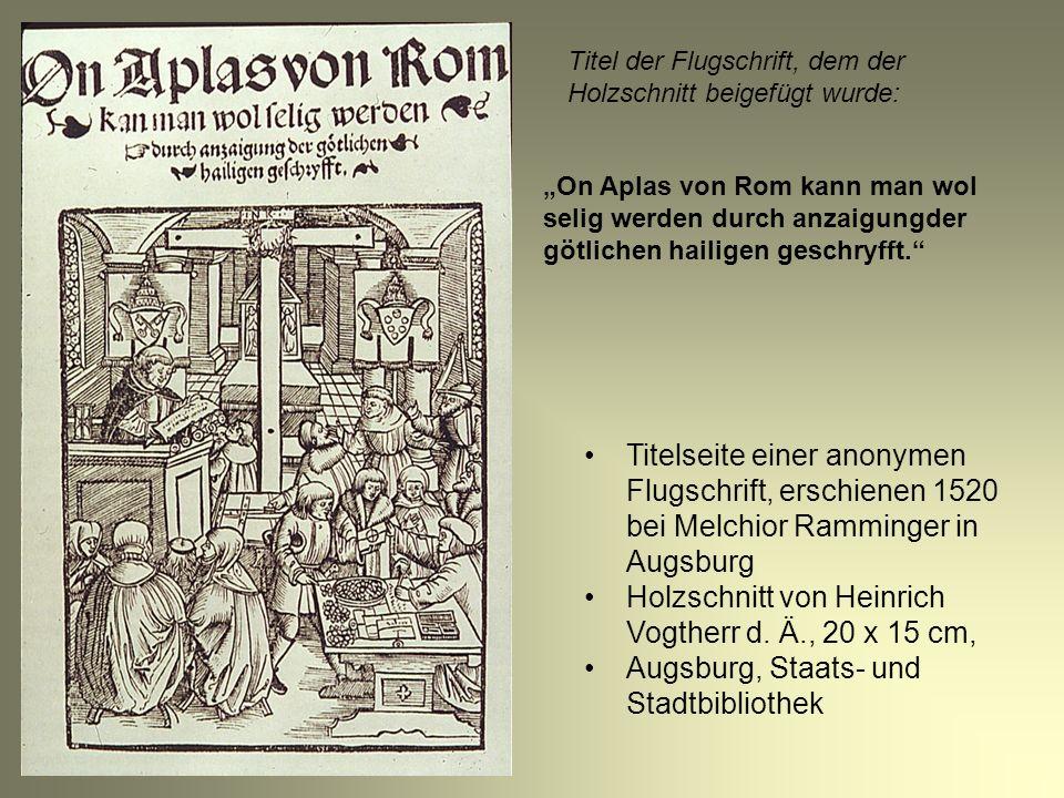 Bildbeschreibung Kreuz mit Dornenkrone und Inschrift Verkauf von Ablassbriefen Mönch treibt einfaches Volk zum Ablasskauf Wappen des Medici Papstes Leo X.