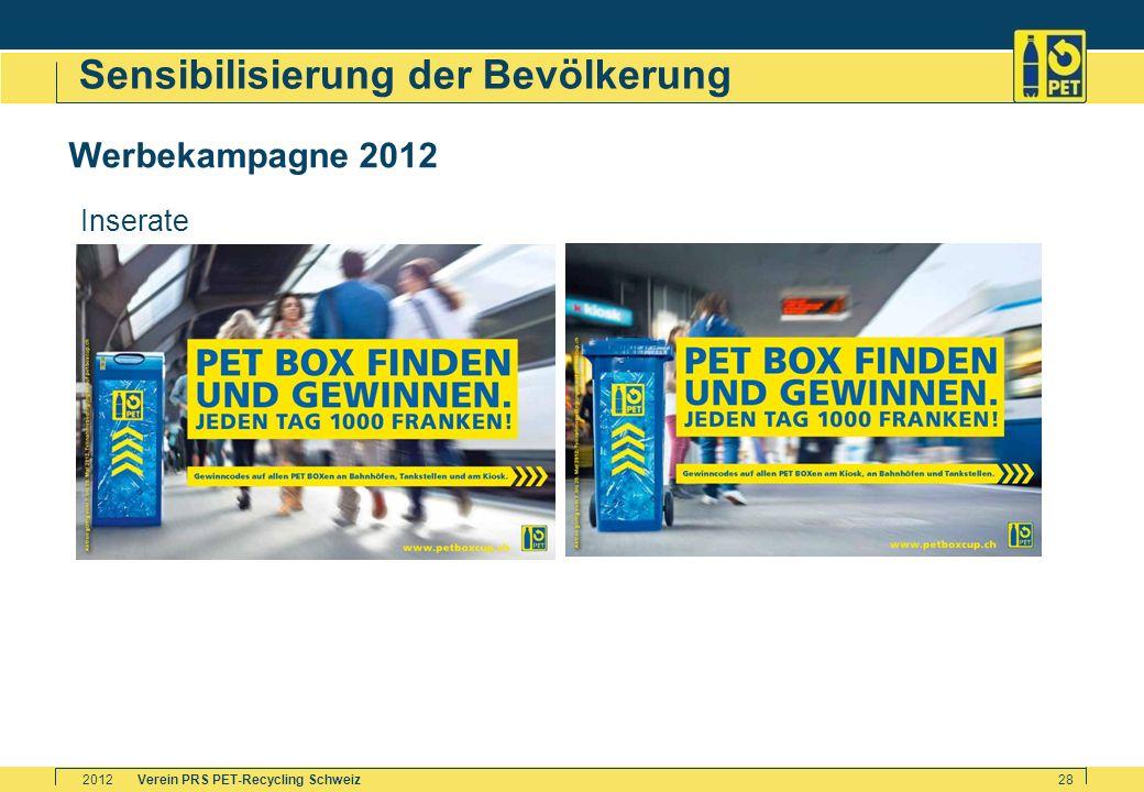 Verein PRS PET-Recycling Schweiz2012 28 Sensibilisierung der Bevölkerung Werbekampagne 2012 Inserate