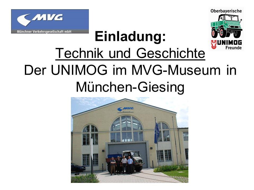 Einladung: Technik und Geschichte Der UNIMOG im MVG-Museum in München-Giesing