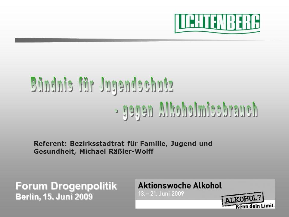 GesKoord Forum Drogenpolitik, 15.Juni 2009 Ziele des Bündnisses 21.