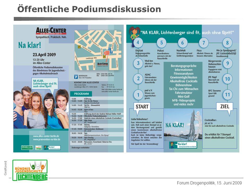 GesKoord Forum Drogenpolitik, 15. Juni 2009 Öffentliche Podiumsdiskussion