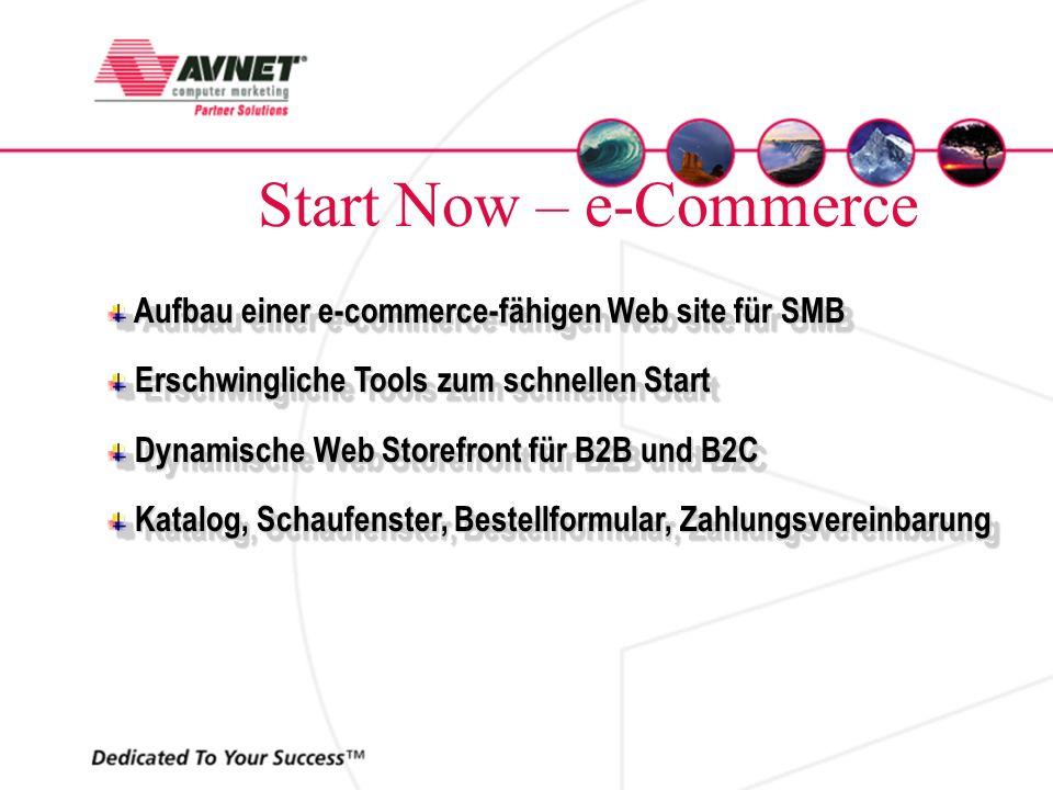 Start Now – e-Commerce Aufbau einer e-commerce-fähigen Web site für SMB Aufbau einer e-commerce-fähigen Web site für SMB Erschwingliche Tools zum schn