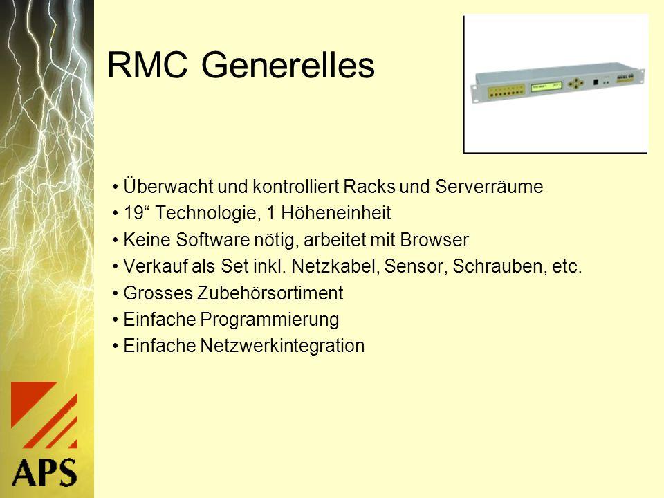 RMC Daten 230V Spannungsversorgung (Kabel mitgeliefert) 4 Analoge Eingänge (3 Temperatur) 8 Digitale Eingänge Eingang für Tastatur (Tür) Horn- und Türrelais 3 Ausgangsrelais