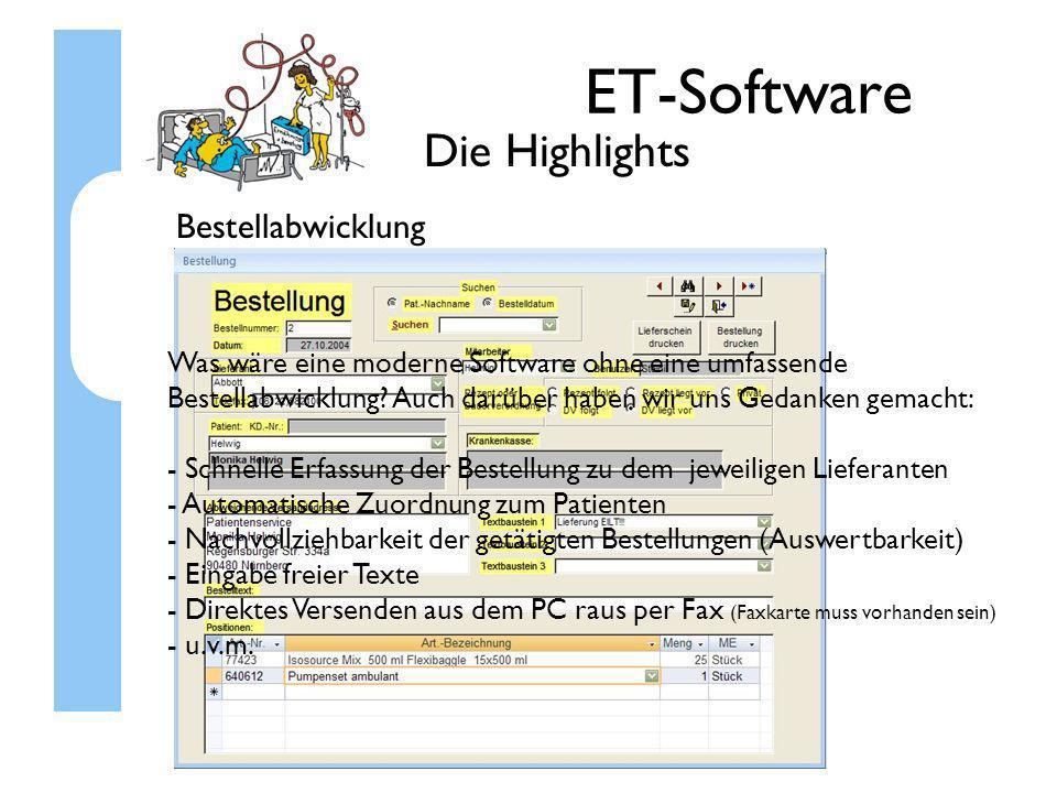 ET-Software Die Highlights Bestellabwicklung Was wäre eine moderne Software ohne eine umfassende Bestellabwicklung? Auch darüber haben wir uns Gedanke