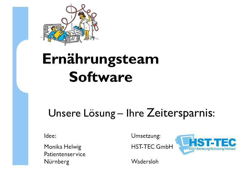 ET-Software Zusammen mit der Ernährungsschwester Monika Helwig wurde die ET-Software entwickelt.