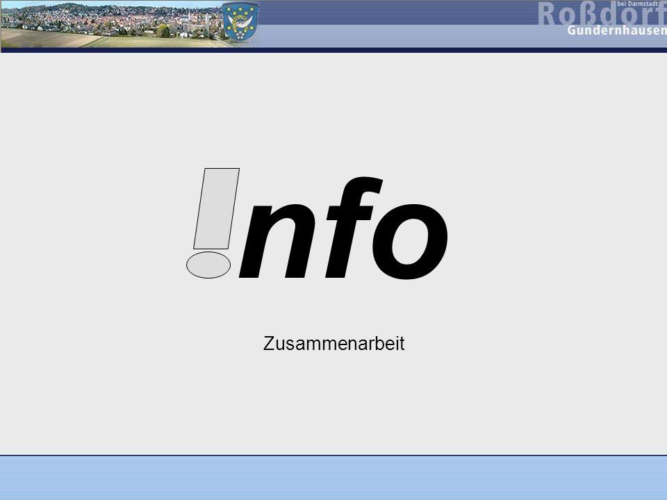 nfo – Roßdörfer Info-Broschüre Zweck –Informationen und Hilfestellung für jeden Haushalt, sowie Erstinformation für unsere Neubürger –Was gibt es in Rossdorf.