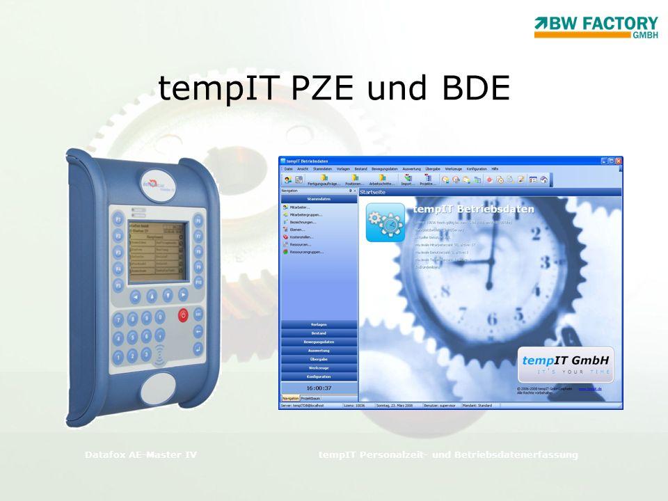 tempIT PZE und BDE Datafox AE-Master IVtempIT Personalzeit- und Betriebsdatenerfassung