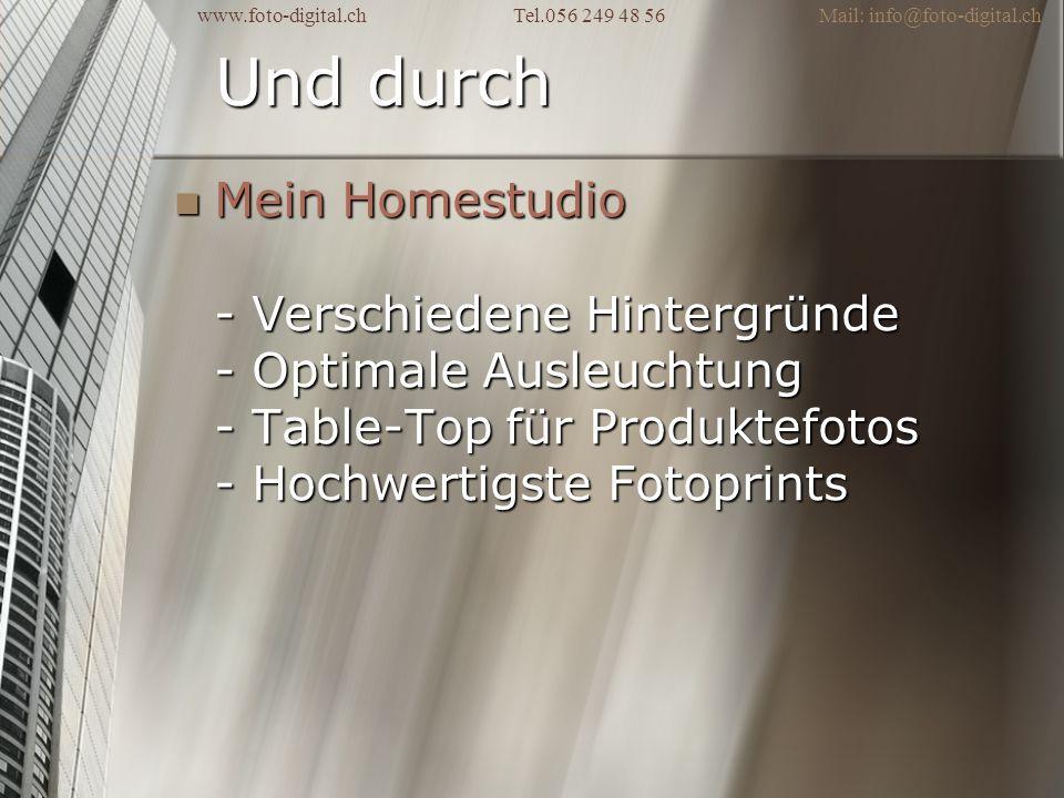 Und durch Mein Homestudio - Verschiedene Hintergründe - Optimale Ausleuchtung - Table-Top für Produktefotos - Hochwertigste Fotoprints Mein Homestudio