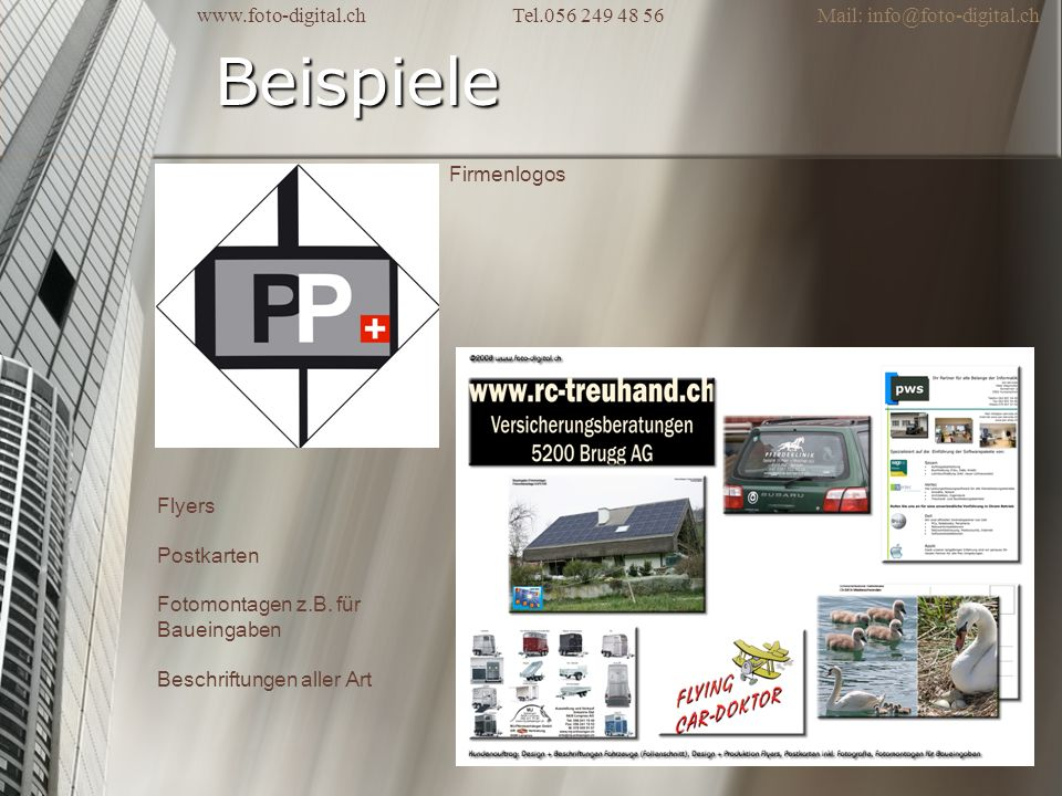 Beispiele Firmenlogos Flyers Postkarten Fotomontagen z.B. für Baueingaben Beschriftungen aller Art