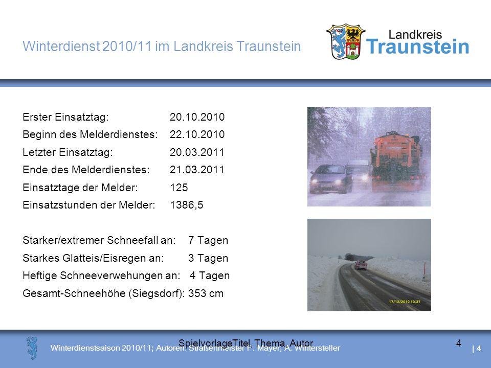 | 5 Winterdienstsaison 2010/11; Autoren: Straßenmeister P.
