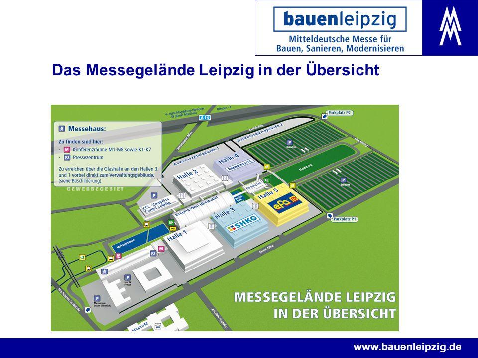 www.bauenleipzig.de Das Messegelände Leipzig in der Übersicht