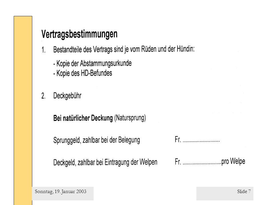 Slide 8Sonntag, 19. Januar 2003