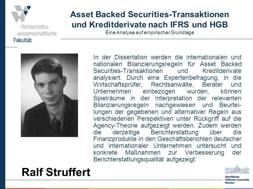 Asset Backed Securities-Transaktionen und Kreditderivate nach IFRS und HGB Eine Analyse auf empirischer Grundlage In der Dissertation werden die inter