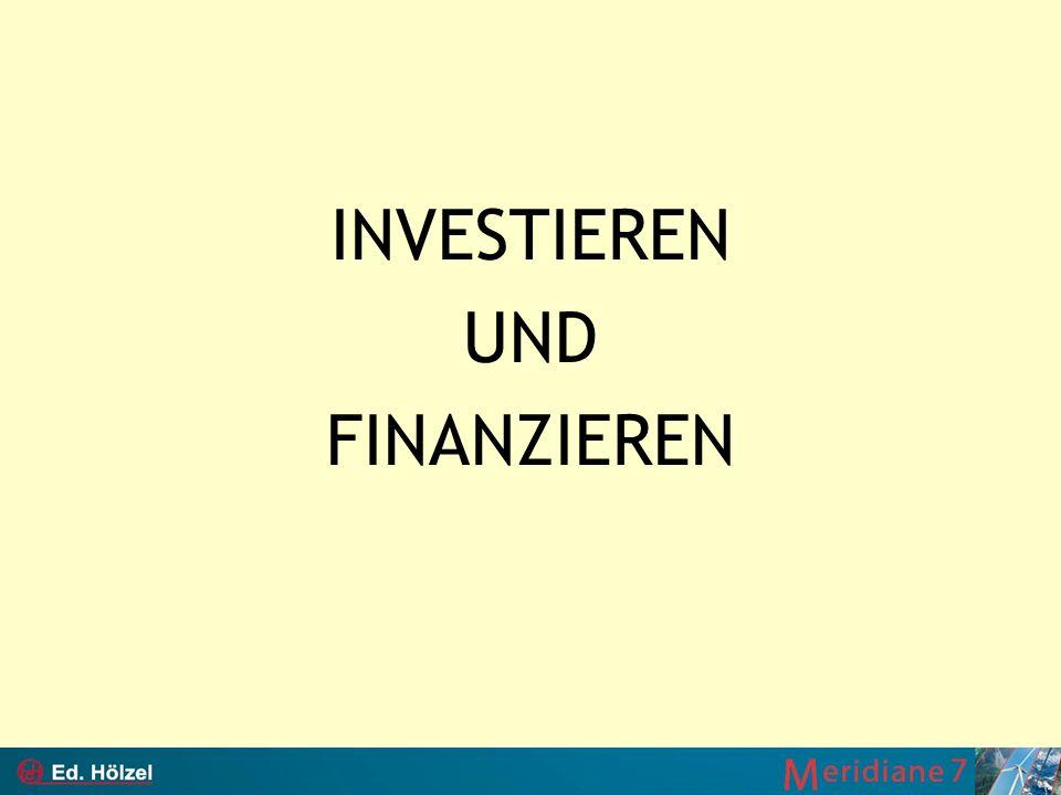 INVESTIEREN UND FINANZIEREN