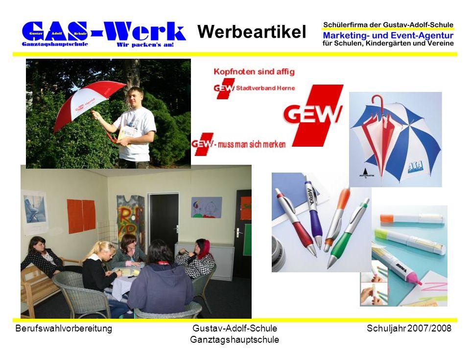 Gustav-Adolf-Schule Ganztagshauptschule Werbeartikel Berufswahlvorbereitung Schuljahr 2007/2008