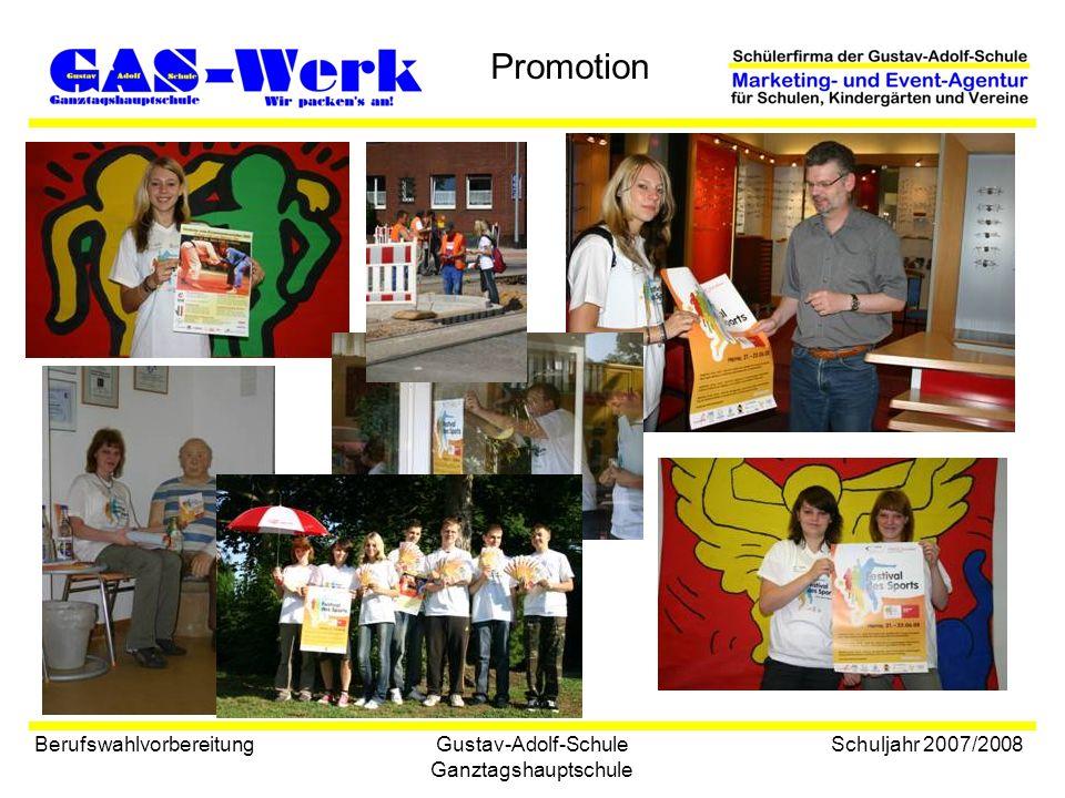 Gustav-Adolf-Schule Ganztagshauptschule Promotion Berufswahlvorbereitung Schuljahr 2007/2008