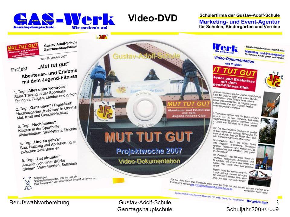 Gustav-Adolf-Schule Ganztagshauptschule Vertrieb: Dokumentation eines Projekts zum Abenteuersport DVD Mut tut gut Laufzeit: ca.