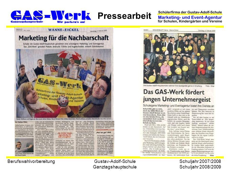 Gustav-Adolf-Schule Ganztagshauptschule Pressearbeit Berufswahlvorbereitung Schuljahr 2007/2008 Schuljahr 2008/2009