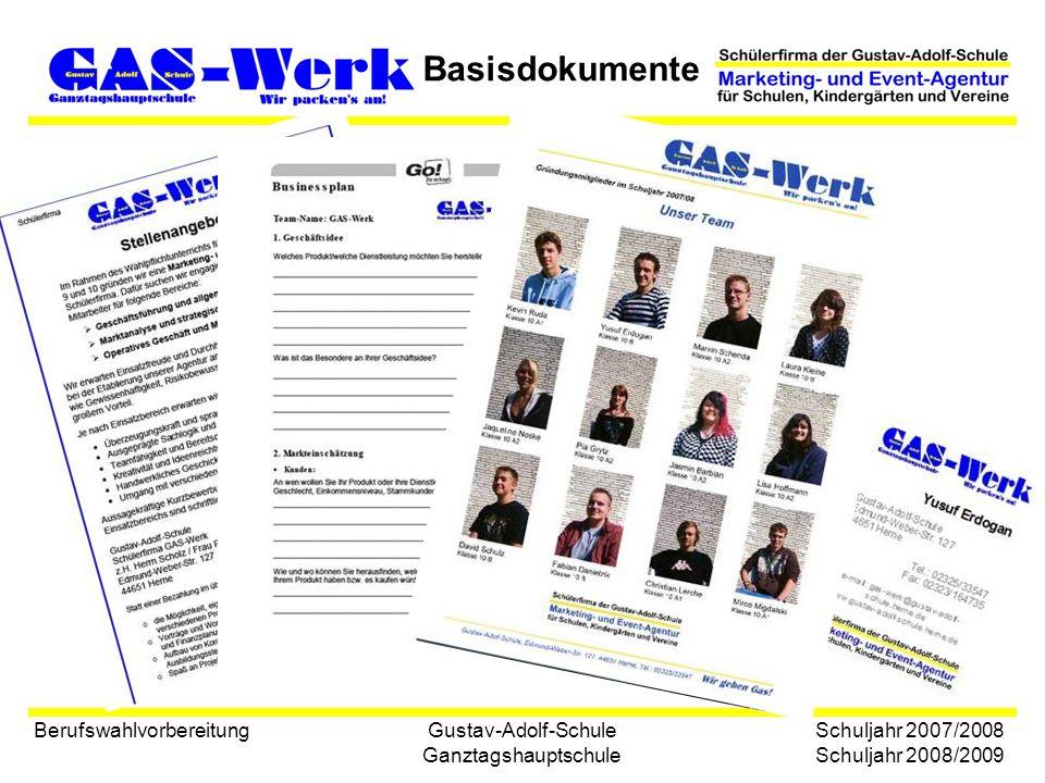 Gustav-Adolf-Schule Ganztagshauptschule Basisdokumente Berufswahlvorbereitung Schuljahr 2007/2008 Schuljahr 2008/2009