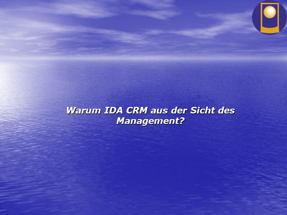 Warum IDA CRM aus der Sicht des Management?