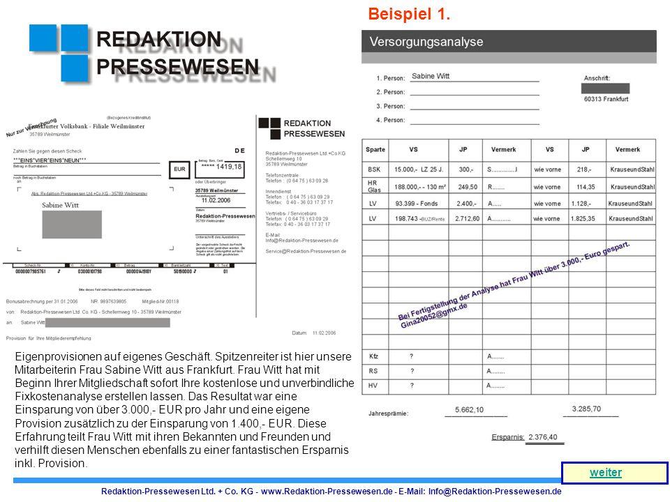 Redaktion-Pressewesen Ltd. + Co. KG - www.Redaktion-Pressewesen.de - E-Mail: Info@Redaktion-Pressewesen.de weiter Eigenprovisionen auf eigenes Geschäf