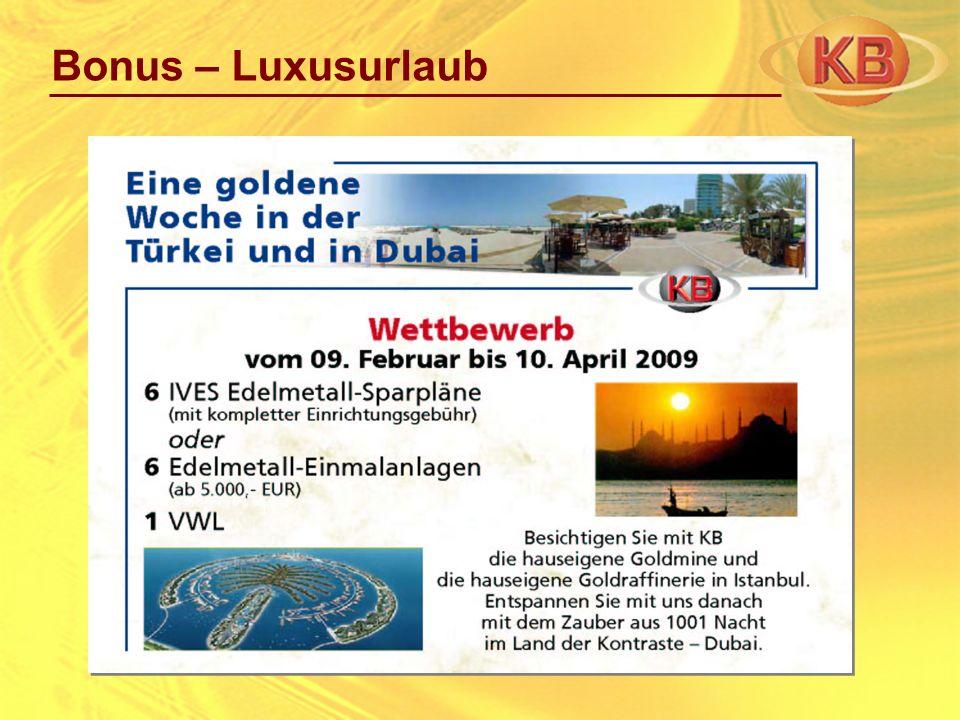 Bonus – Luxusurlaub