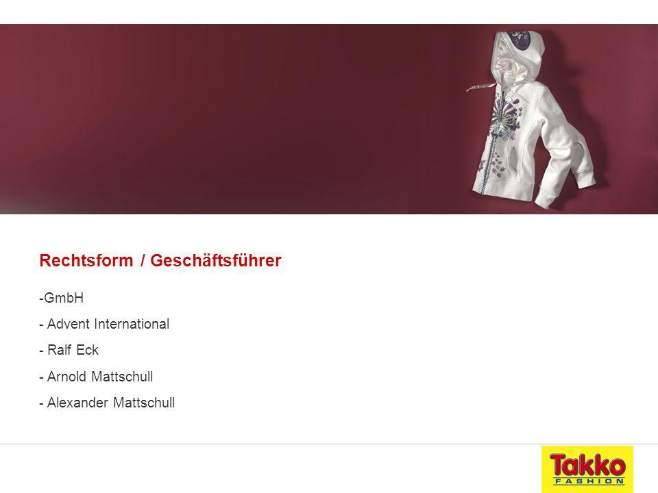 Rechtsform / Geschäftsführer -GmbH - Advent International - Ralf Eck - Arnold Mattschull - Alexander Mattschull