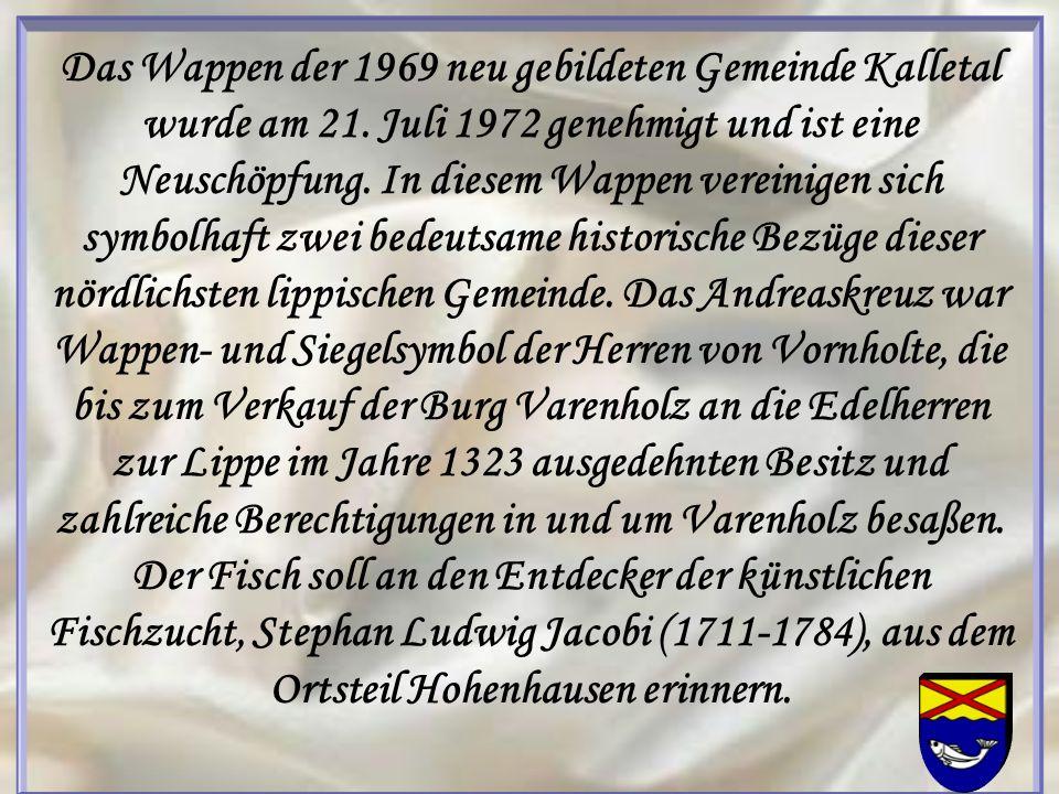 Das Wappen der 1969 neu gebildeten Gemeinde Kalletal wurde am 21. Juli 1972 genehmigt und ist eine Neuschöpfung. In diesem Wappen vereinigen sich symb