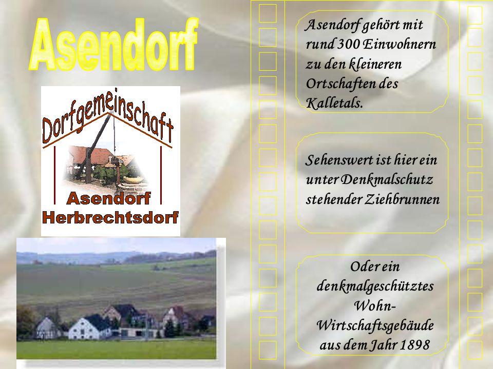 Asendorf gehört mit rund 300 Einwohnern zu den kleineren Ortschaften des Kalletals. Sehenswert ist hier ein unter Denkmalschutz stehender Ziehbrunnen
