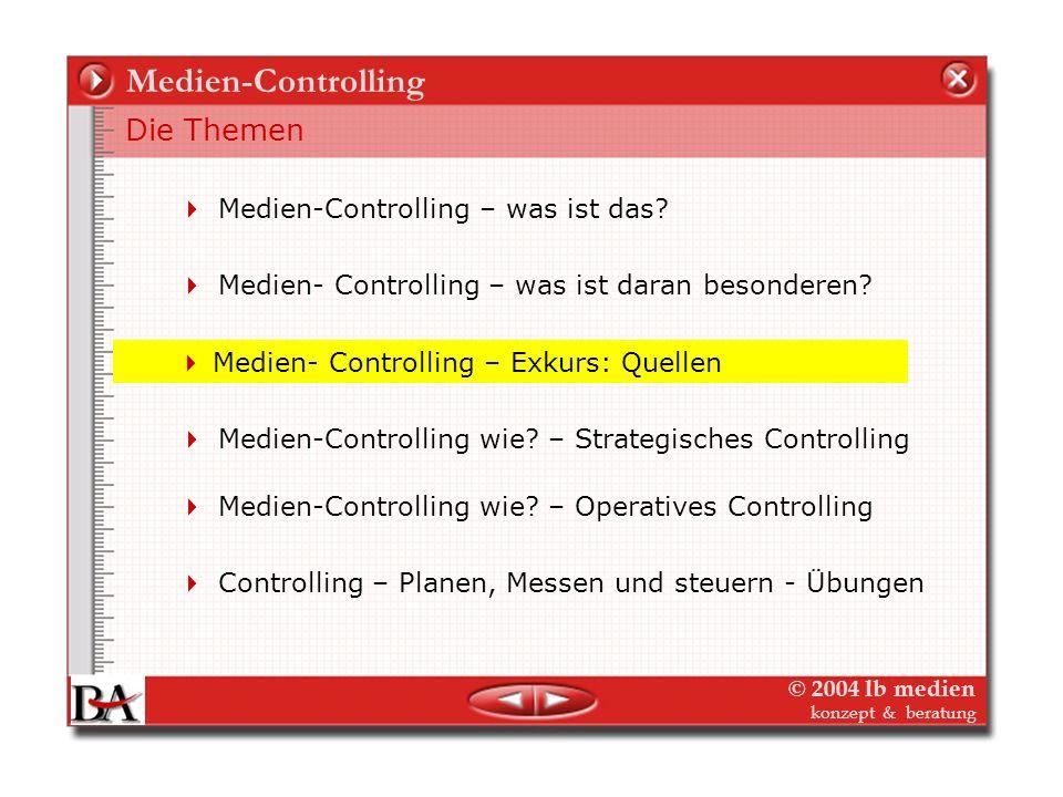 © 2004 lb medien konzept & beratung Strategisches Medien-Controlling Indikatoren und Kennzahlen - Milestones Zusammenfassung und Gewichtung der Kennza