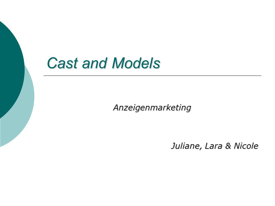 Cast and Models Anzeigenmarketing Juliane, Lara & Nicole