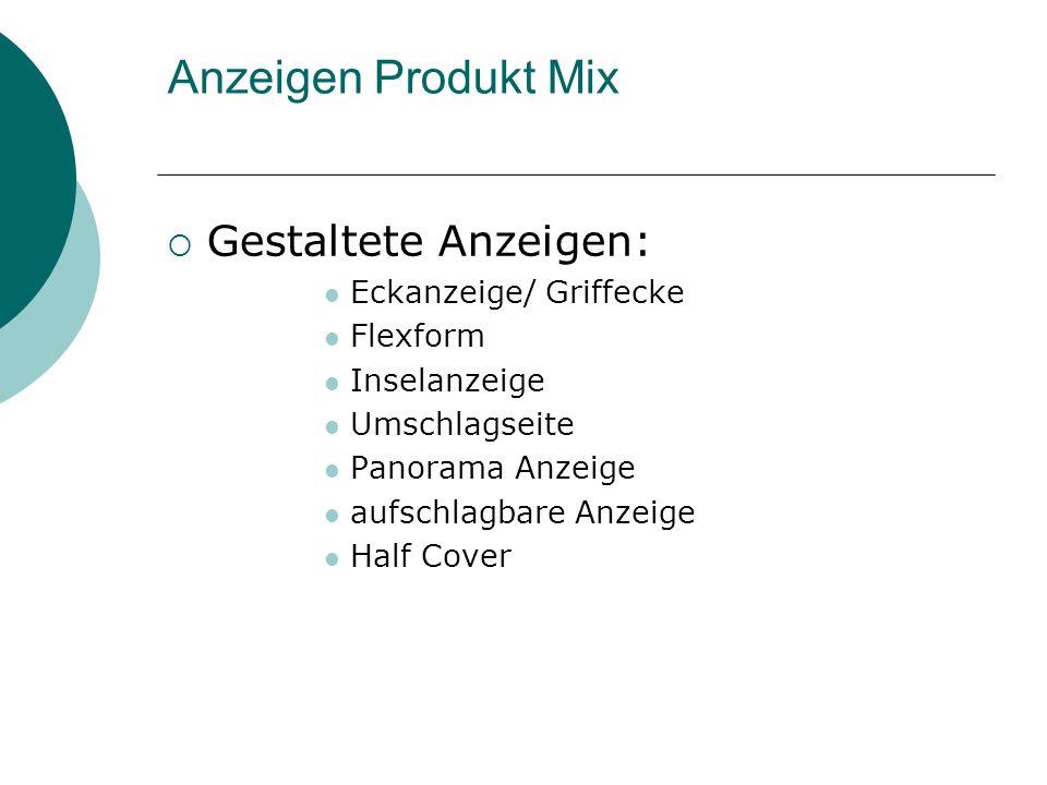 Anzeigen Produkt Mix Gestaltete Anzeigen: Eckanzeige/ Griffecke Flexform Inselanzeige Umschlagseite Panorama Anzeige aufschlagbare Anzeige Half Cover