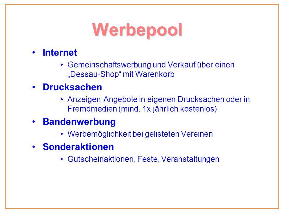 Werbepool Internet Gemeinschaftswerbung und Verkauf über einen Dessau-Shop mit Warenkorb Drucksachen Anzeigen-Angebote in eigenen Drucksachen oder in Fremdmedien (mind.