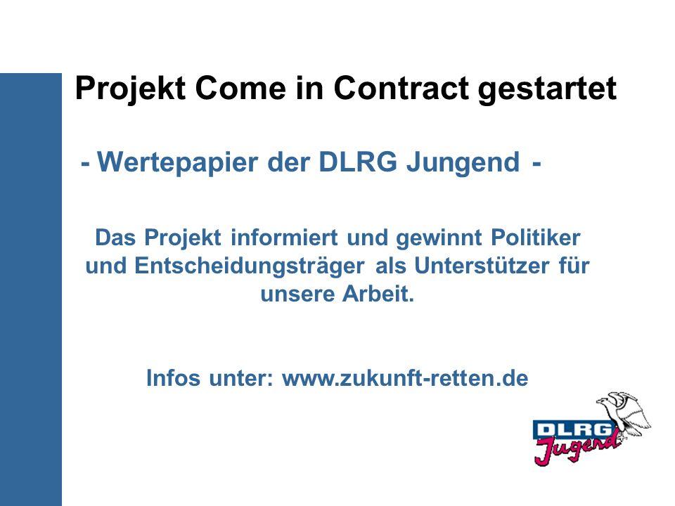 Projekt Come in Contract gestartet - Wertepapier der DLRG Jungend - Das Projekt informiert und gewinnt Politiker und Entscheidungsträger als Unterstüt