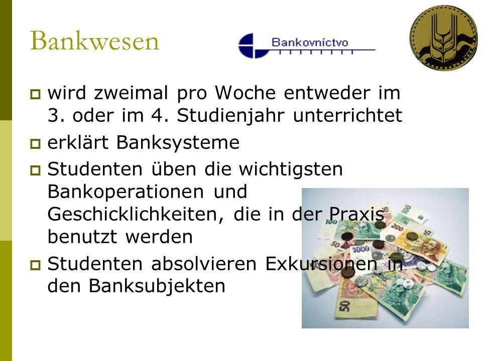 Bankwesen wird zweimal pro Woche entweder im 3. oder im 4.
