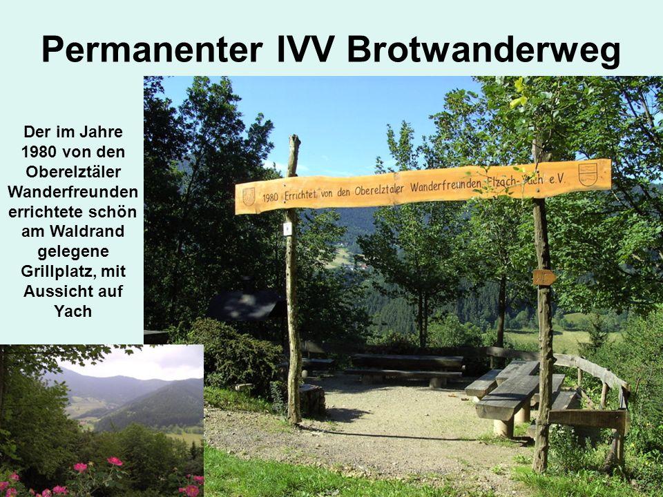 Der im Jahre 1980 von den Oberelztäler Wanderfreunden errichtete schön am Waldrand gelegene Grillplatz, mit Aussicht auf Yach