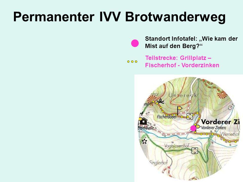 Teilstrecke: Grillplatz – Fischerhof - Vorderzinken Standort Infotafel: Wie kam der Mist auf den Berg?