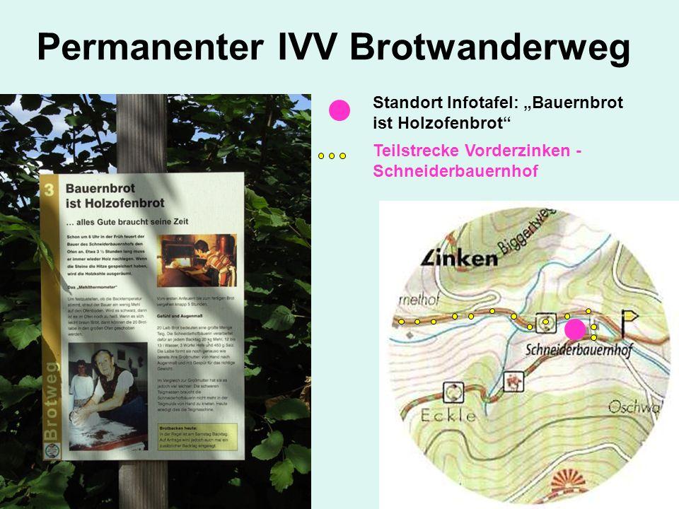 Standort Infotafel: Bauernbrot ist Holzofenbrot Teilstrecke Vorderzinken - Schneiderbauernhof
