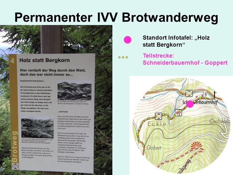 Standort Infotafel: Holz statt Bergkorn Teilstrecke: Schneiderbauernhof - Goppert