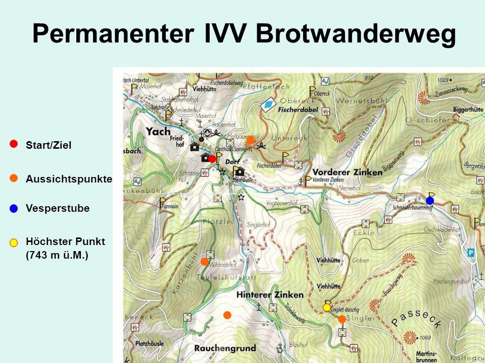 Start/Ziel Aussichtspunkte Vesperstube Höchster Punkt (743 m ü.M.) Permanenter IVV Brotwanderweg