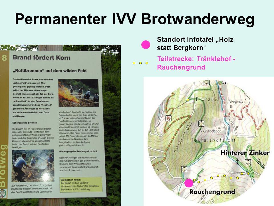Permanenter IVV Brotwanderweg Standort Infotafel Holz statt Bergkorn Teilstrecke: Tränklehof - Rauchengrund