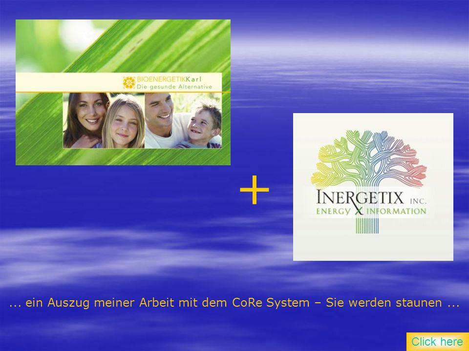 ... ein Auszug meiner Arbeit mit dem CoRe System – Sie werden staunen... + Click here