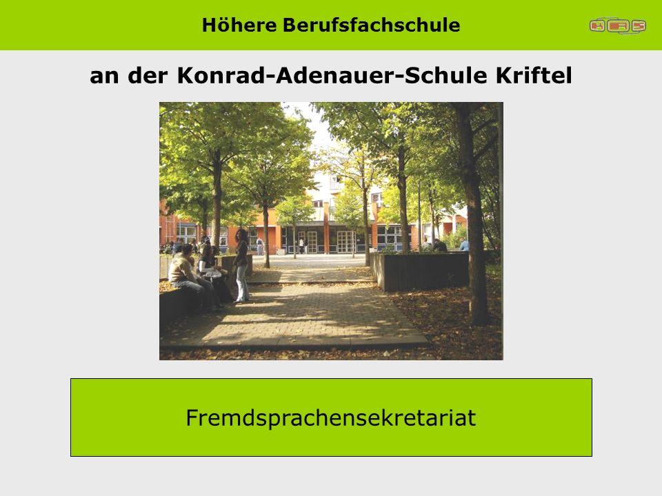 an der Konrad-Adenauer-Schule Kriftel Fremdsprachensekretariat Höhere Berufsfachschule
