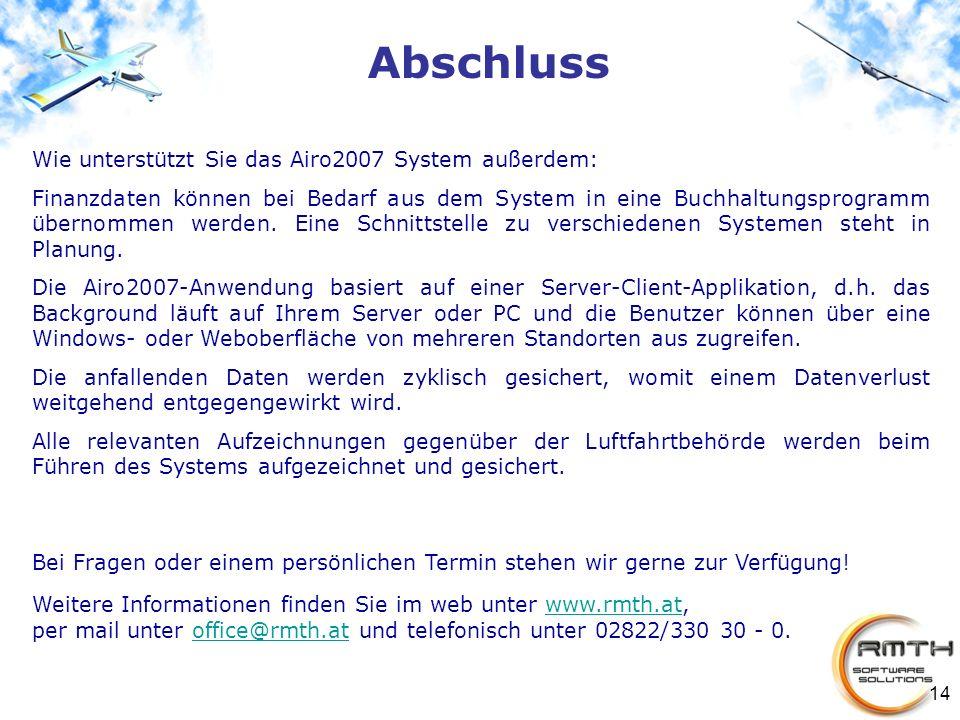 14 Abschluss Wie unterstützt Sie das Airo2007 System außerdem: Finanzdaten können bei Bedarf aus dem System in eine Buchhaltungsprogramm übernommen we