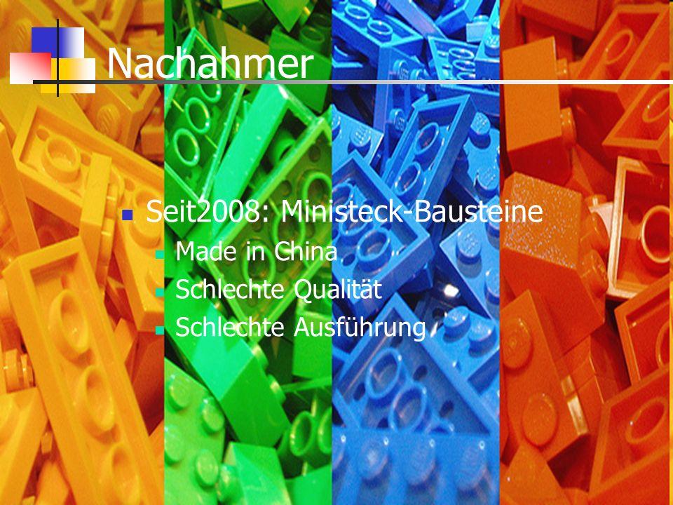 Nachahmer Seit2008: Ministeck-Bausteine Made in China Schlechte Qualität Schlechte Ausführung