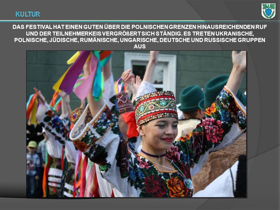 DAS FESTIVAL HAT EINEN GUTEN ÜBER DIE POLNISCHEN GRENZEN HINAUSREICHENDEN RUF UND DER TEILNEHMERKEIS VERGRÖßERT SICH STÄNDIG. ES TRETEN UKRANISCHE, PO