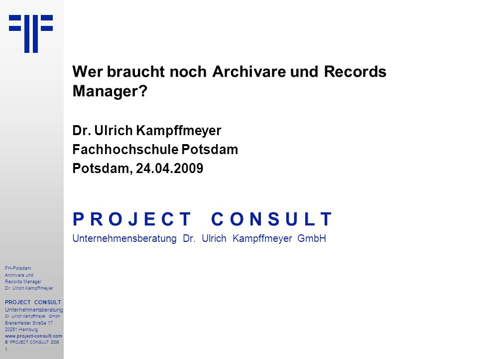 1 FH-Potsdam Archivare und Records Manager Dr.
