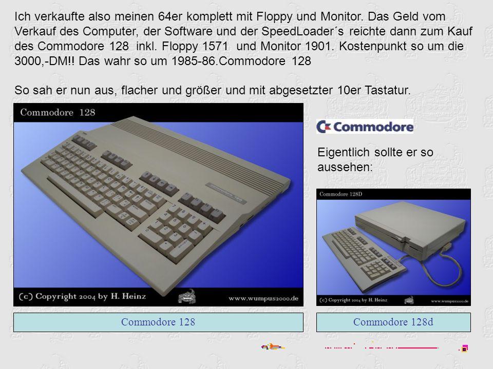 Ich verkaufte also meinen 64er komplett mit Floppy und Monitor.