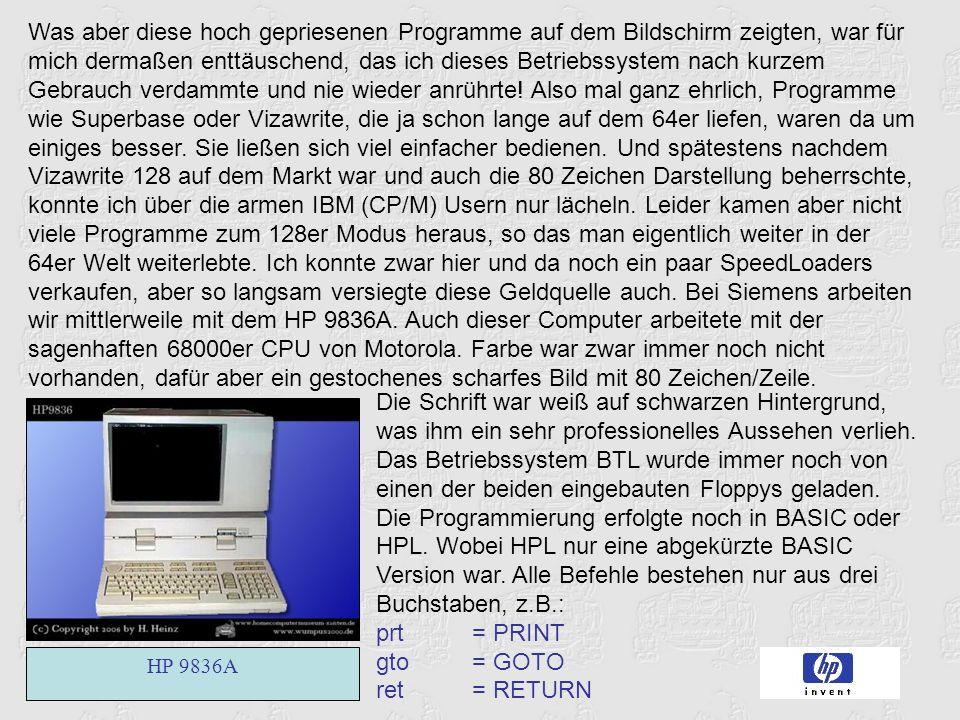 Was aber diese hoch gepriesenen Programme auf dem Bildschirm zeigten, war für mich dermaßen enttäuschend, das ich dieses Betriebssystem nach kurzem Gebrauch verdammte und nie wieder anrührte.